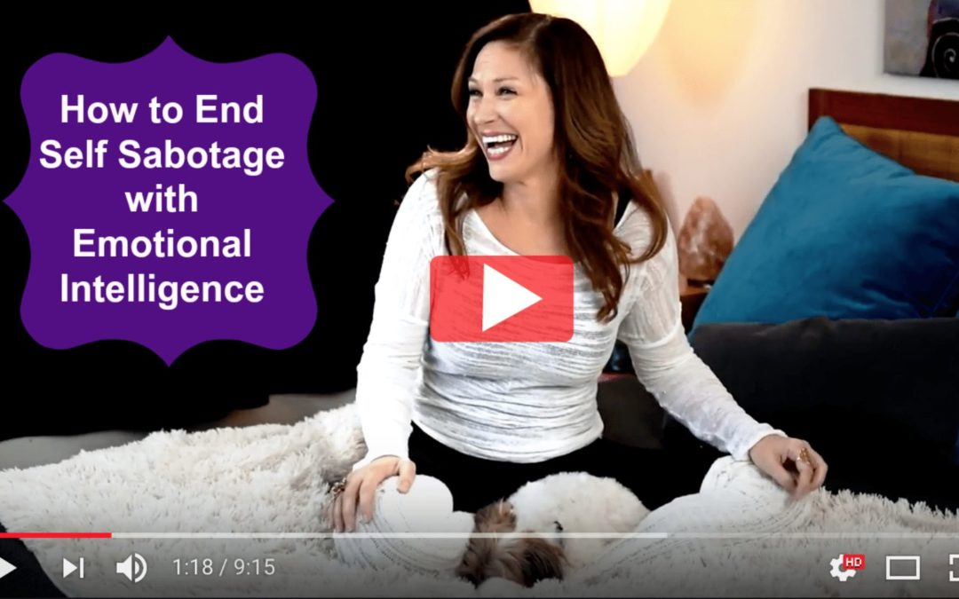 How to End Self Sabotage with Emotional Intelligence