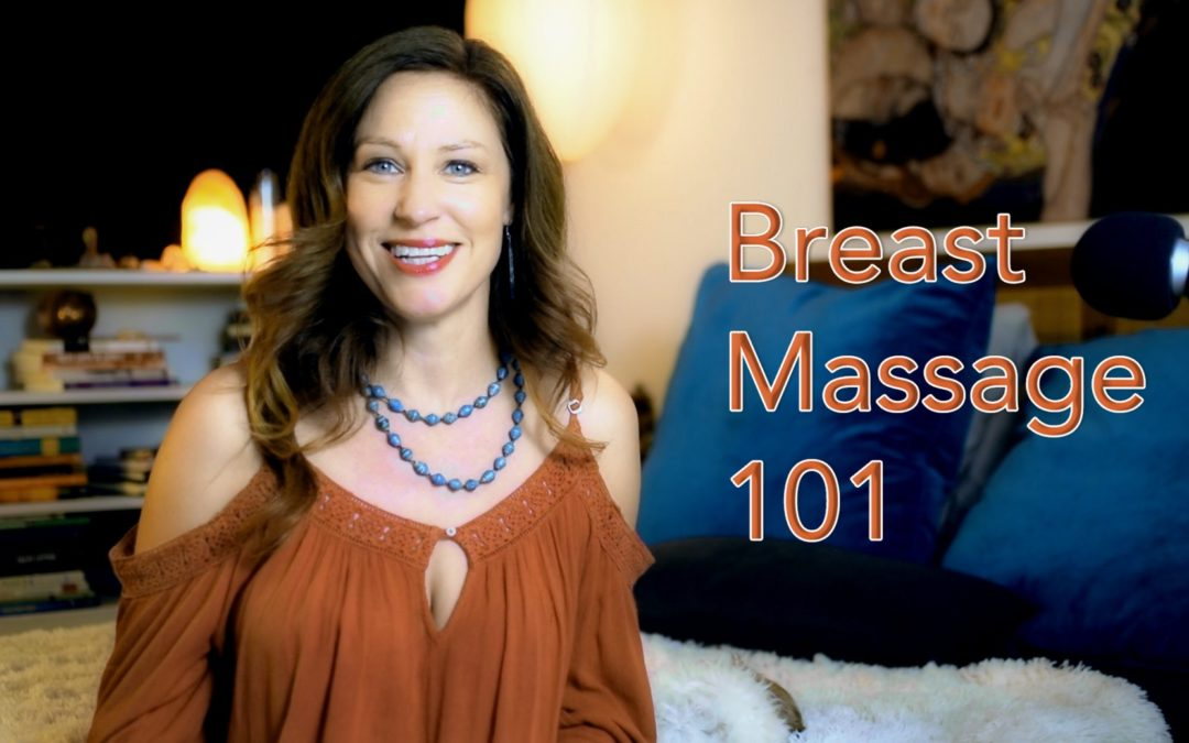 Breast Massage 101